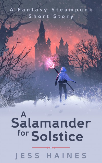 A Salamander for Solstice: A Fantasy Steampunk Short Story