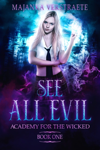 Prequel Novella to SEE ALL EVIL, Academy for the Wicked Book One