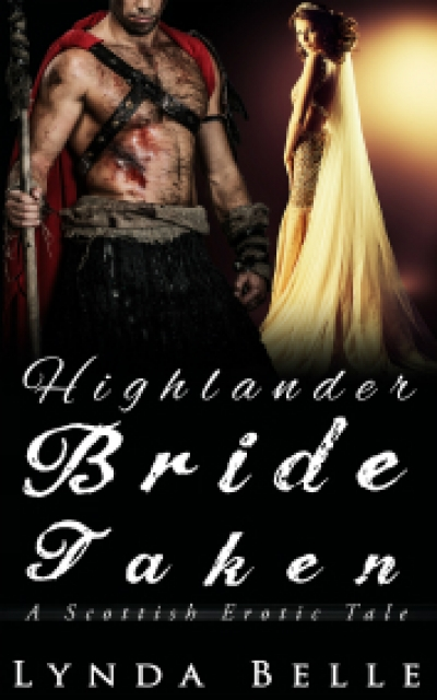 Highlander Bride Taken: Scottish Erotic Tales #1