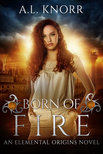 Born of Fire. An Elemental Origins Novel.