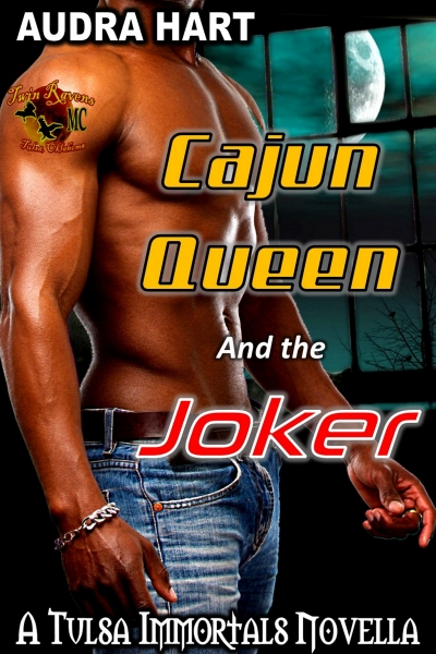 Cajun Queen & Joker - Book 1 in the Tulsa Immortals series