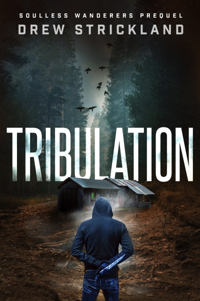 Tribulation: Soulless Wanderers Prequel