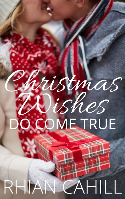 Christmas Wishes Do Come True (a free Christmas Wishes Epilogue)