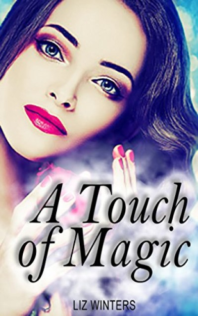 A Touch of Magic: A Witch and Shifter Romance