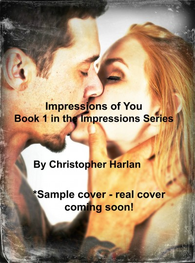 Impressions of You (Chapter 1 & Extra)
