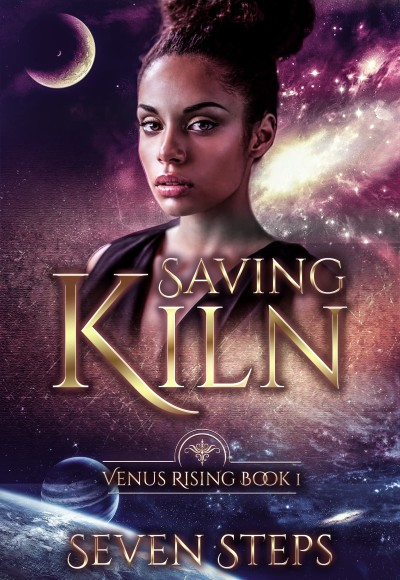 Saving Kiln: Venus Rising Book 1 (The Venus Rising Series) (Sample)