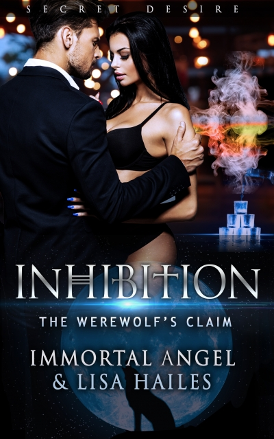 Inhibition: The Werewolf's Claim (Secret Desire Book 1)