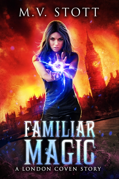 Familiar Magic (London Coven Book 1): Free Sample