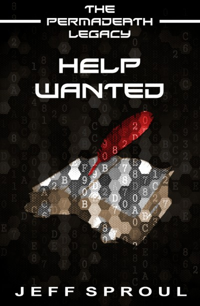 Help Wanted (The Permadeath Legacy) (Journal of Dr. Kenford)