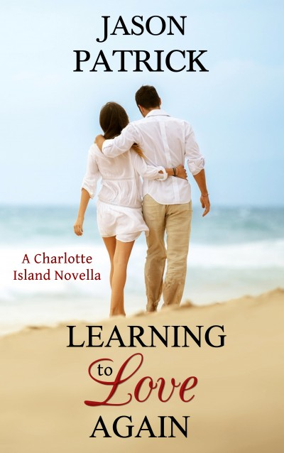Learning to Love Again: A Charlotte Island Novella