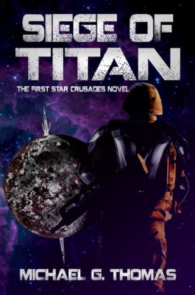 Siege of Titan (Star Crusades Uprising Book 1)