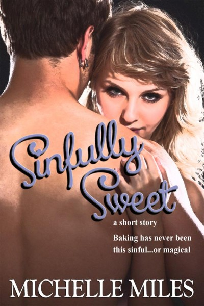 Sinfully Sweet: A Short Story