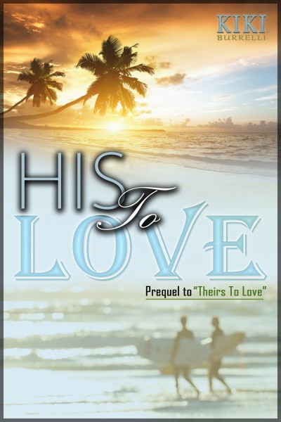 His to Love (a Short Story)