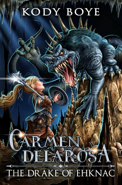 The Drake of Ehknac (The Adventures of Carmen Delarosa, #1)