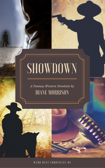 Showdown (Wyrd West Chronicles #1)