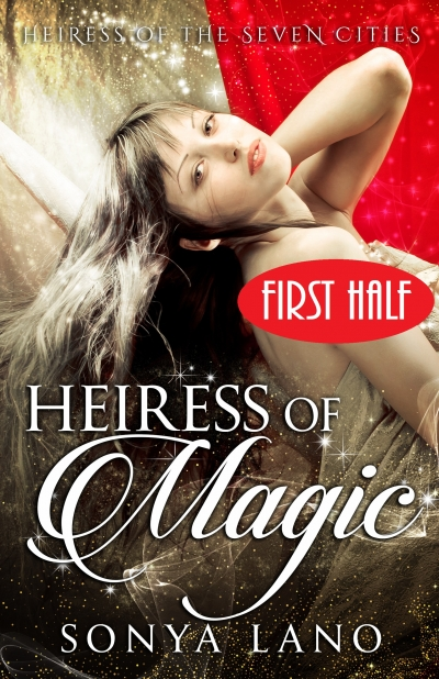 Heiress of Magic (first half)