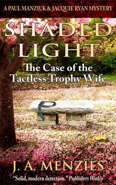 Shaded Light: The Case of the Tactless Trophy Wife