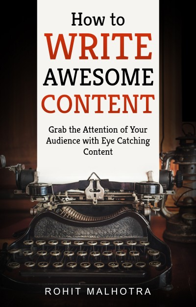 How to write awesome content!