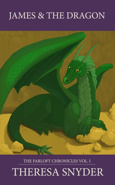 James & the Dragon - The Farloft Chronicles; Book 1