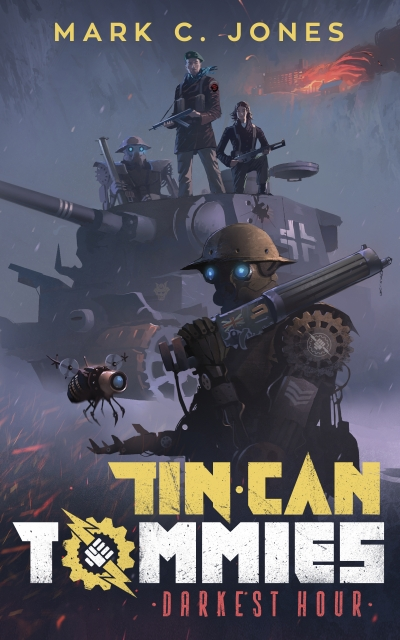Darkest Hour: Tin Can Tommies Book 1