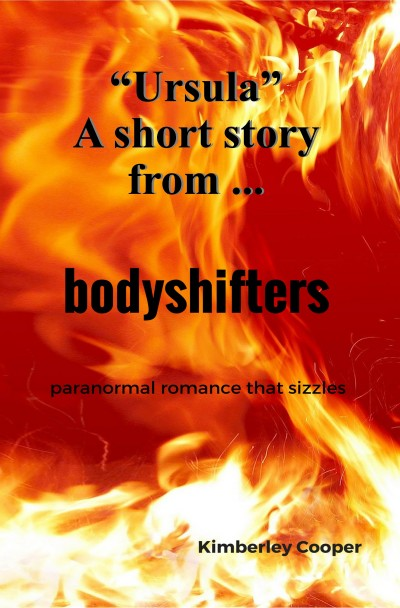 Ursula: Paranormal Romance That Sizzles - short story from Bodyshifters