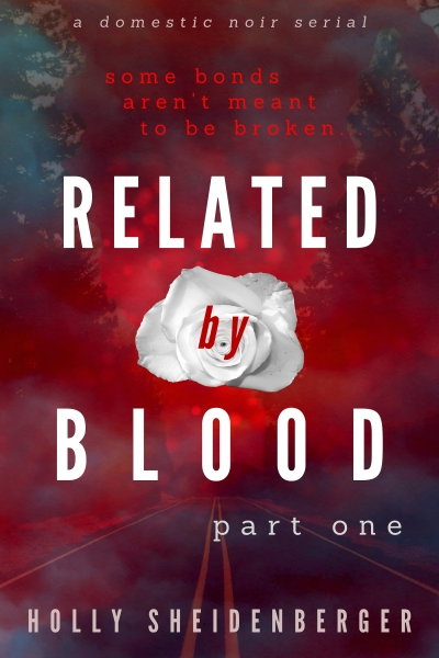 Related By Blood: Part 1
