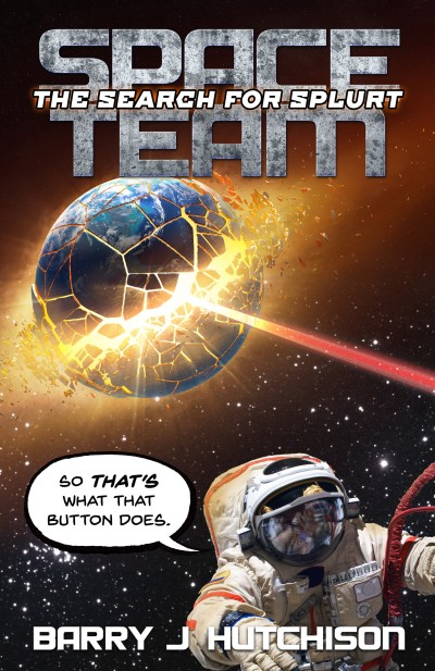 Space Team: The Search for Splurt - Sample Chapters