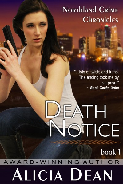 Death Notice: Northland Crime Chronicles Book 1