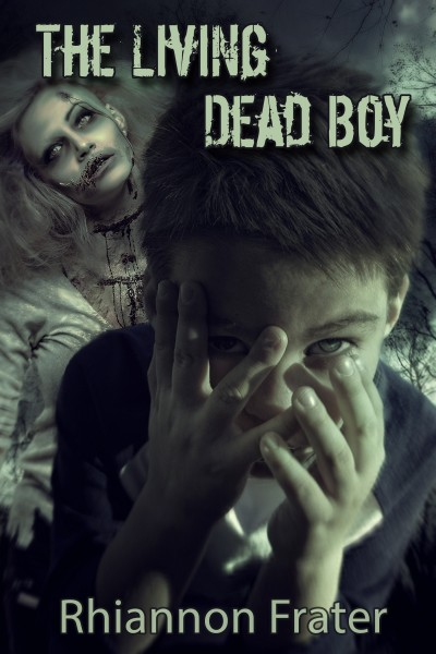 The Living Dead Boy (The Living Dead Boy, Book 1)