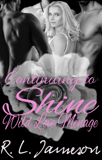 Continuing to Shine: A Wild Love Short Story