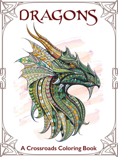 Dragons: A Crossroads Coloring Book and Novel Excerpt