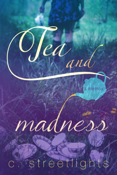 Excerpts from Tea and Madness