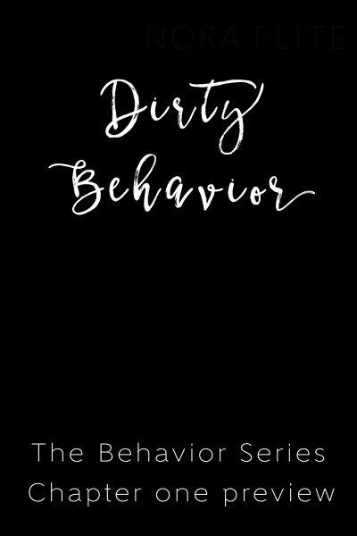Dirty Behavior Preview