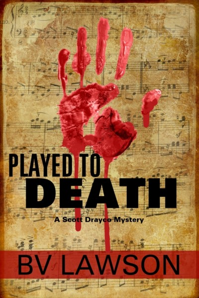 Played to Death (Scott Drayco Mystery Series Book 1)