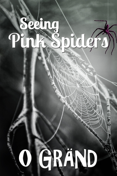 Seeing Pink Spiders