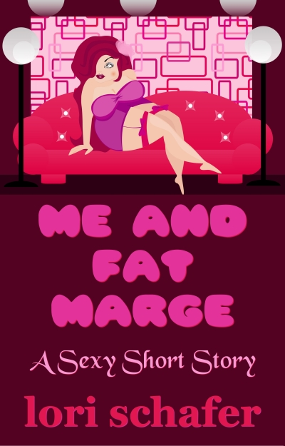 Me and Fat Marge: An Erotic Short Story