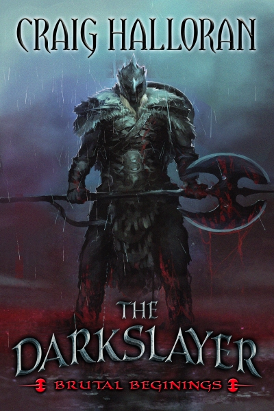 The Darkslayer: Brutal Beginnings