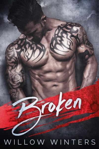 Broken Sneak Peek by Willow Winters