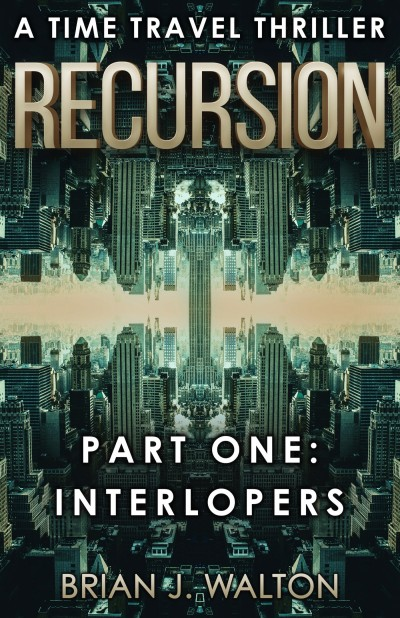 Recursion (Part 1: Interlopers) Preview of First Two Chapters