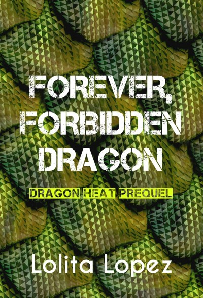 Forever, Forbidden Dragon
