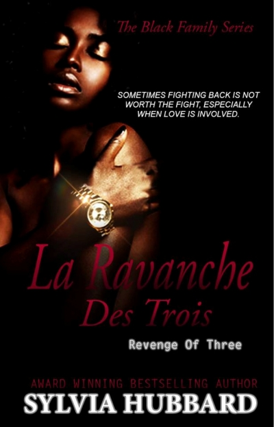 La Revanche des Trois (Revenge of Three) - Black Family Series