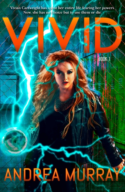 Vivid by Andrea Murray