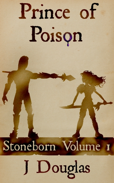 Prince of Poison Stoneborn Volume 1