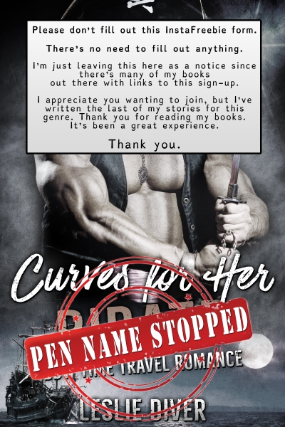 Curves for Her Pirate Giveaway Expired &<br> Pen Name Abandoned. <br> Please don't fill out the form.<br>Just click the Download Link below if you want the book.