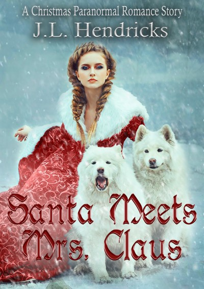 Santa Meets Mrs. Claus (Prequel Novella)