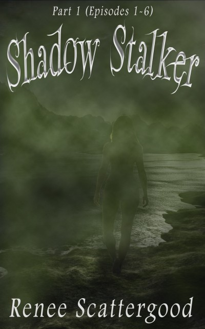 Shadow Stalker Part 1 (Episodes 1 – 6)