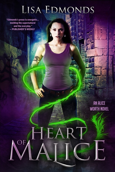 Heart of Malice (Alice Worth Series Book 1)