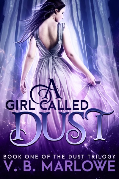 A Girl Called Dust (Book One of the Dust Trilogy)