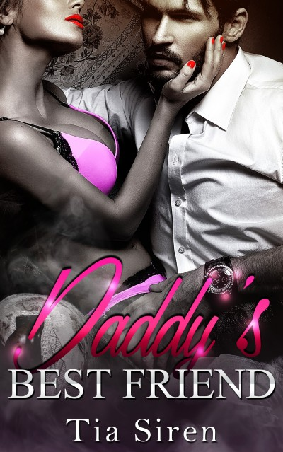 Daddy's Best Friend: An Older Man Billionaire Romance