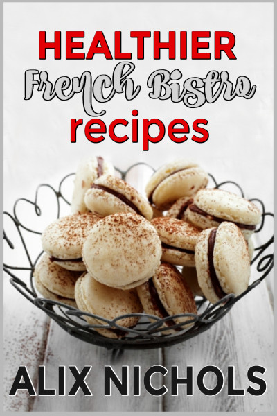 Healthier French Bistro Recipes